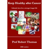 Keep Healthy After  Cancer